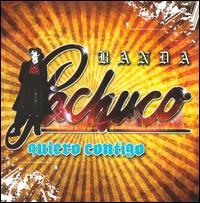 Quiero Contigo - Banda Pachuco