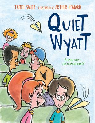 Quiet Wyatt - Sauer, Tammi
