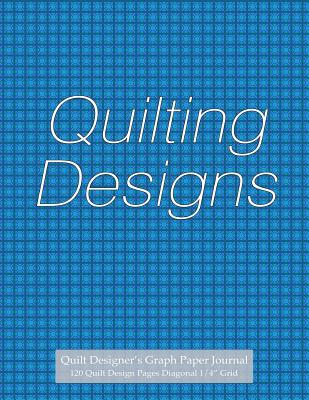 """Quilt Designer's Graph Paper Journal 120 Quilt Design Pages 1/4"""" Diagonal Grid: Diagonal Grid Graph Paper Notebook, 4 Squares to an Inch, with Light Blue Cover for Quilt Block Designs - Journals, Spicy"""