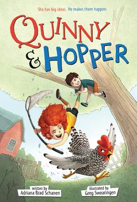 Quinny & Hopper - Schanen, Adriana Brad, and Swearingen, Greg (Cover design by)