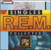 R.E.M. Singles Collected - R.E.M.