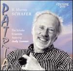R. Murray Schafer: Patria