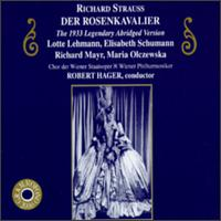 R. Strauss: Der Rosenkavalier - Aenne Michalsky (vocals); Alfred Wallenstein (cello); Bella Paalen (vocals); Elisabeth Schumann (vocals); Hermann Gallos (vocals); Karl Ettl (vocals); Lotte Lehmann (vocals); Maria Olszewska (vocals); Rene Pollain (viola); Richard Mayr (vocals)