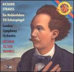 R. Strauss: Ein Heldenleben; Till Eulenspiegel