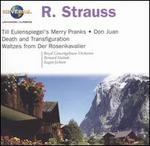 R. Strauss: Till Eulenspiegel's Merry Pranks; Don Juan; Death and Transfiguration; Waltzes from Der Rosenkavalier