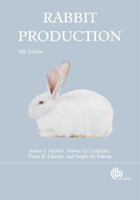 Rabbit Production - McNitt, James I, and Lukefahr, Steven D, and Cheeke, Peter Robert