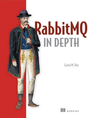 Rabbitmq in Depth - Roy, Gavin M