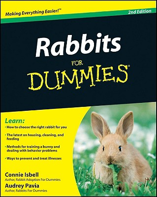 Rabbits for Dummies - Isbell, Connie, and Pavia, Audrey