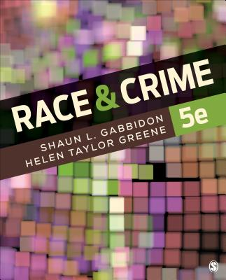 Race and Crime - Gabbidon, Shaun L, and Taylor-Greene, Helen