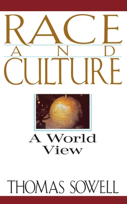 Race and Culture: A World View - Sowell, Thomas