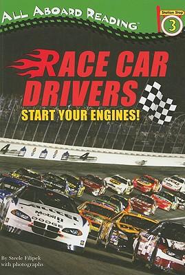 Race Car Drivers: Start Your Engines! - Filipek, Steele Tyler