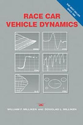 Race Car Vehicle Dynamics - Milliken, William F, and Milliken, Douglas L