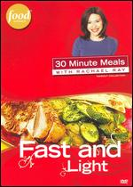 Rachael Ray: Fast and Light -