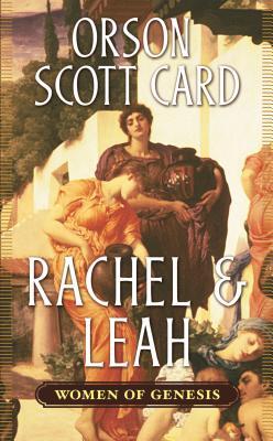 Rachel & Leah - Card, Orson Scott