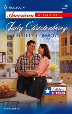 Rachel's Cowboy - Christenberry, Judy