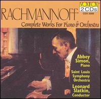 Rachmaninoff: Complete Works for Piano & Orchestra - Abbey Simon (piano); Saint Louis Symphony Orchestra; Leonard Slatkin (conductor)