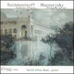 Rachmaninoff: Fantasy Pieces, Op. 3; Mussorgsky: Pictures at an Exhibition