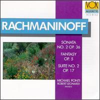 Rachmaninoff: Sonata, Fantasy, Suite - Michael Ponti (piano); Robert Leonardy (piano)