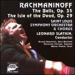 Rachmaninoff: The Bells, Op. 35; The Isle of the Dead, Op. 29