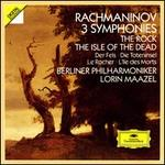Rachmaninov: 3 Symphonies; The Rock; The Isle of the Dead