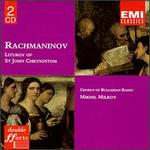 Rachmaninov: Liturgy of St. John Chrysostom