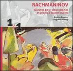 Rachmaninov: Oeuvres pour deux pianos et piano ? quatre mains