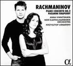 Rachmaninov: Piano Concerto No. 2; Paganini Rhapsody