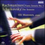 Rachmaninov: Piano Sonata No. 1, Tchaikovsky The Seasons