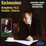 Rachmaninov: Symphony No. 2; Vocalise; Scherzo