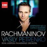 Rachmaninov: Symphony No. 3; Caprice Bohémien; Vocalise