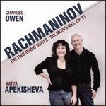 Rachmaninov: The Two-Piano Suites; Six Morceaux, Op. 11