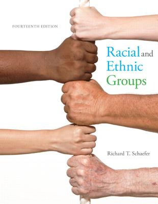 Racial and Ethnic Groups Plus New Mysoclab for Race and Ethnicity -- Access Card Package - Schaefer, Richard T