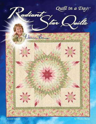 Radiant Star Quilts - Burns, Eleanor