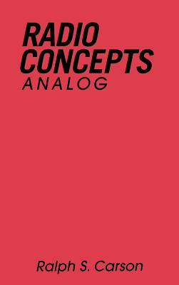 Radio Communications Concepts: Analog - Carson, Ralph S