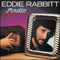 Radio Romance - Eddie Rabbitt