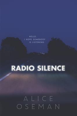 Radio Silence - Oseman, Alice