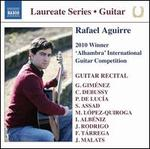 "Rafael Aguirre: 2010 Winner ""Alhambra"" International Guitar Competition"