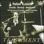 Rafael Kubelik conducts Dvorak, Martinu & Beethoven