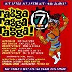 Ragga Ragga Ragga, Vol. 7