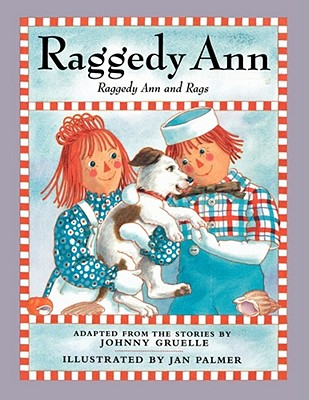 Raggedy Ann and Rags - Gruelle, Johnny
