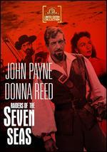 Raiders of the Seven Seas - Sidney Salkow; Yves Allégret