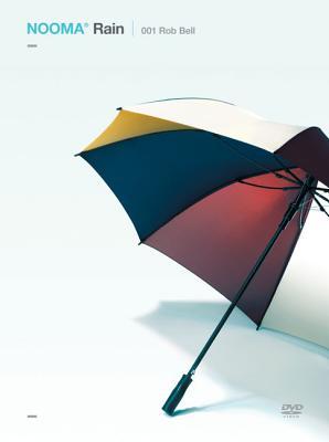 Rain - Rob Bell, Robert Bell