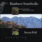 Rainforest Soundwalks: Ambiences Bosavi New Guinea