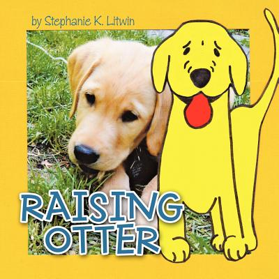 Raising Otter - Litwin, Stephanie K.