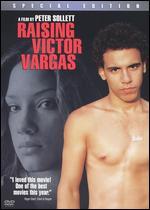 Raising Victor Vargas [Special Edition] - Peter Sollett