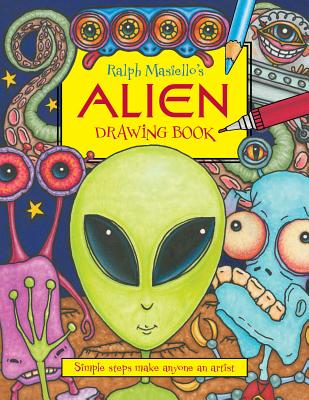 Ralph Masiello's Alien Drawing Book -
