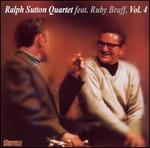 Ralph Sutton Quartet with Ruby Braff, Vol. 4
