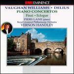 Ralph Vaughan Williams, Frederick Delius: Piano Concertos; Gerald Finzi: Eclogue