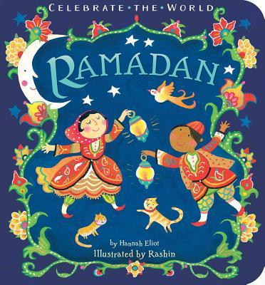 Ramadan - Eliot, Hannah, and Kheiriyeh, Rashin (Illustrator)