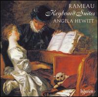 Rameau: Keyboard Suites - Angela Hewitt (piano)